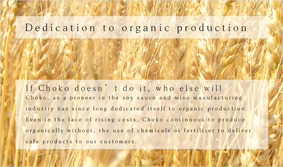 Commitment to organic production